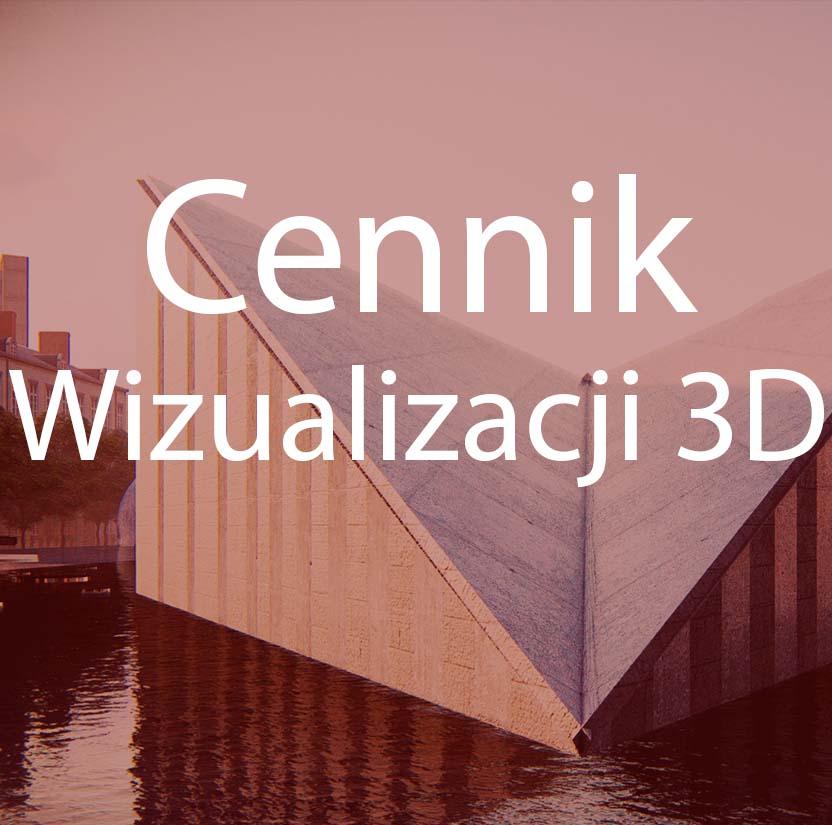 cennik wizualizacji 3d